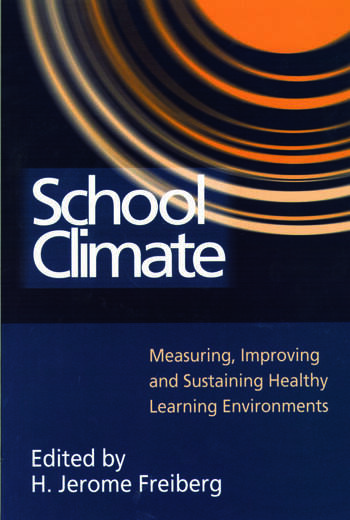 School Climate Measuring, Improving and Sustaining Healthy Learning Environments book cover