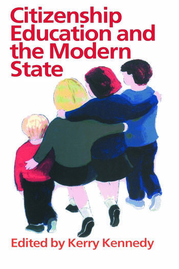 Citizenship Education And The Modern State book cover