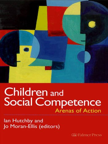 Children And Social Competence Arenas Of Action book cover