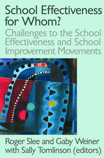 School Effectiveness for Whom? book cover