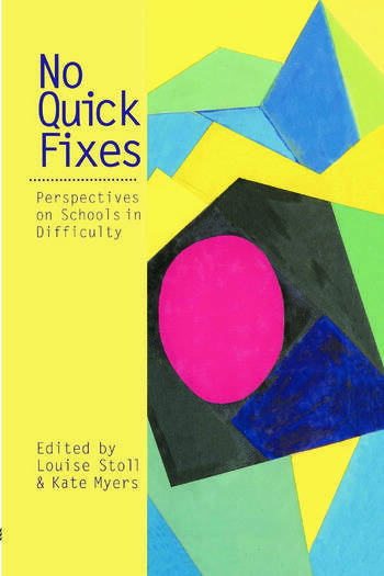 No Quick Fixes Perspectives on Schools in Difficulty book cover