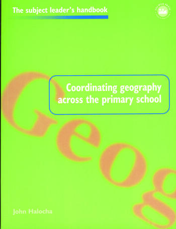 Coordinating Geography Across the Primary School book cover