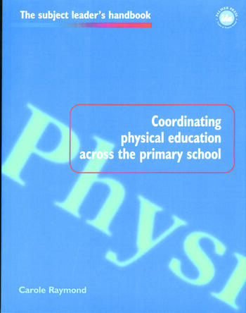 Coordinating Physical Education Across the Primary School book cover