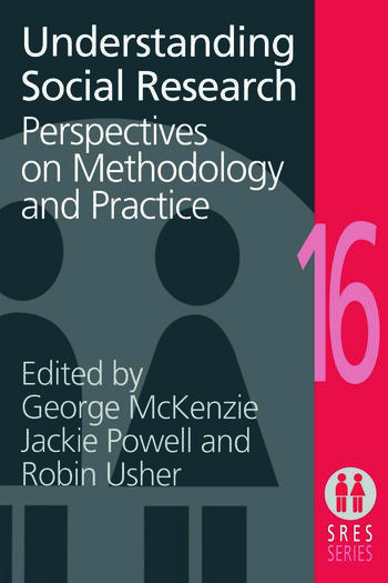 Understanding Social Research Perspectives on Methodology and Practice book cover