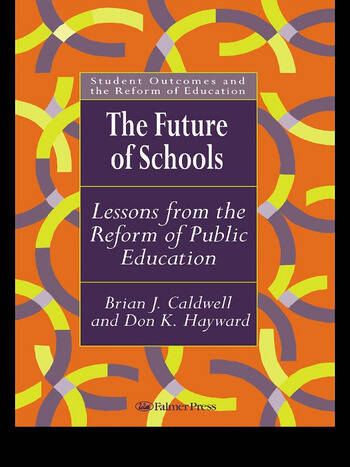 The Future Of Schools Lessons From The Reform Of Public Education book cover