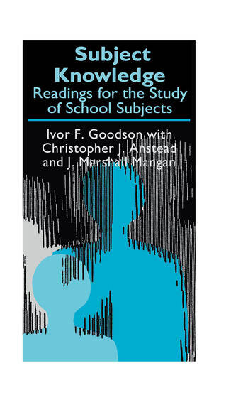 Subject Knowledge Readings For The Study Of School Subjects book cover