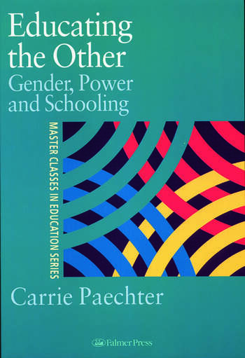 Educating the Other Gender, Power and Schooling book cover
