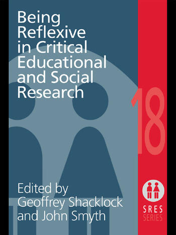 Being Reflexive in Critical and Social Educational Research book cover