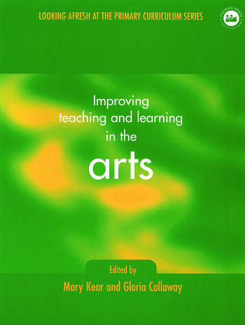 Improving Teaching and Learning in the Arts book cover