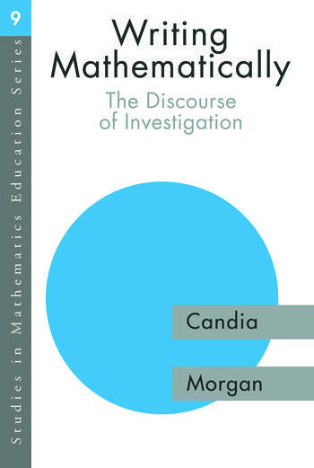 Writing Mathematically The Discourse of 'Investigation' book cover