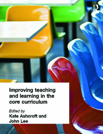 Improving Teaching and Learning In the Core Curriculum book cover
