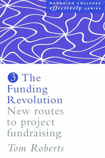 The Funding Revolution New Routes to Project Fundraising book cover
