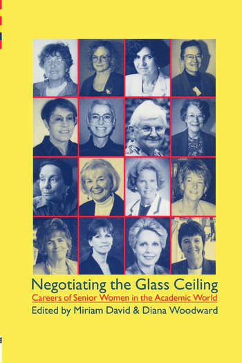 Negotiating the Glass Ceiling Careers of Senior Women in the Academic World book cover