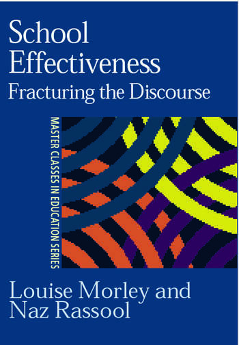 School Effectiveness Fracturing the Discourse book cover