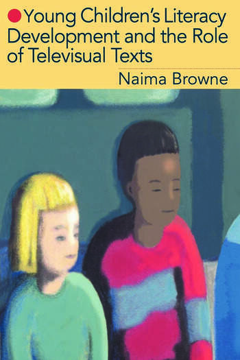 Young Children's Literacy Development and the Role of Televisual Texts book cover