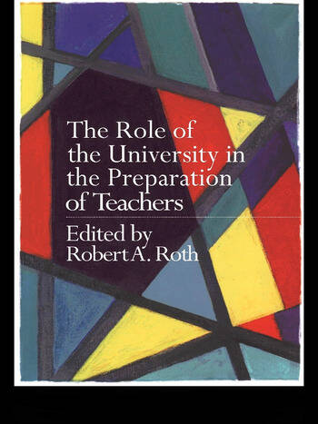The Role of the University in the Preparation of Teachers book cover