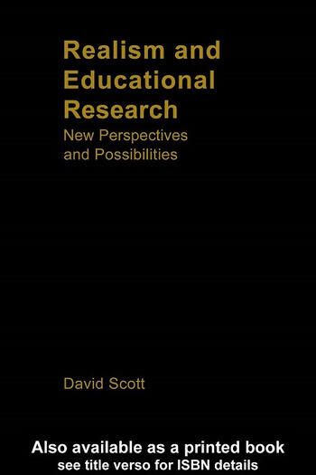 Realism and Educational Research New Perspectives and Possibilities book cover