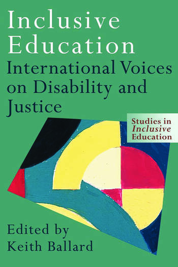 Inclusive Education International Voices on Disability and Justice book cover
