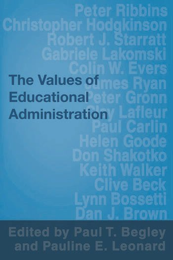 The Values of Educational Administration A Book of Readings book cover