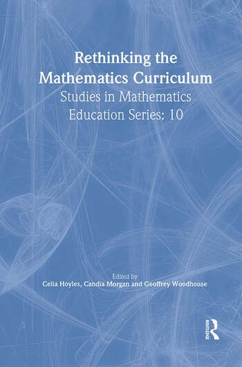 Rethinking the Mathematics Curriculum book cover