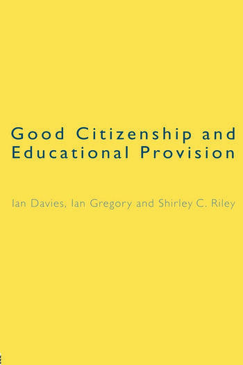 Good Citizenship and Educational Provision book cover