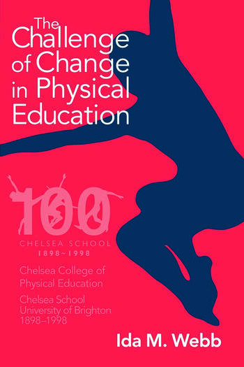 The Challenge of Change in Physical Education book cover