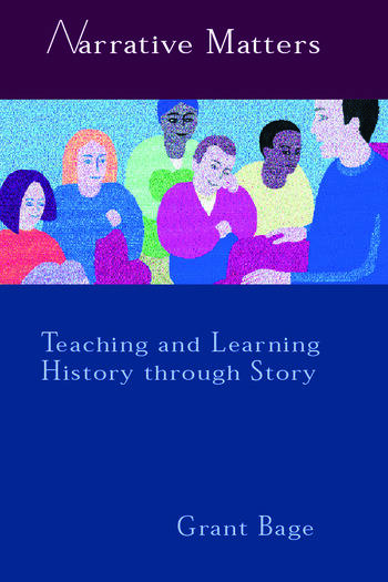 Narrative Matters Teaching History through Story book cover