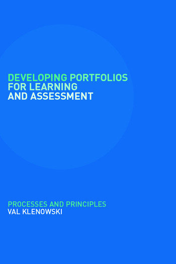 Developing Portfolios for Learning and Assessment Processes and Principles book cover