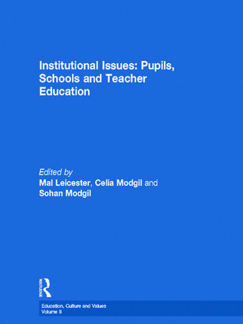 Institutional Issues Pupils, Schools and Teacher Education book cover