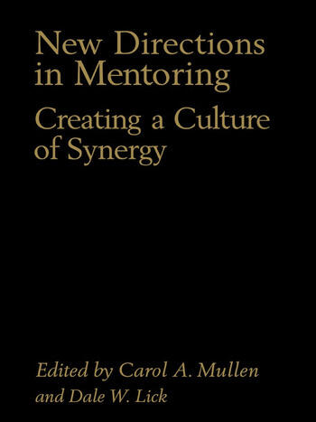 New Directions in Mentoring Creating a Culture of Synergy book cover