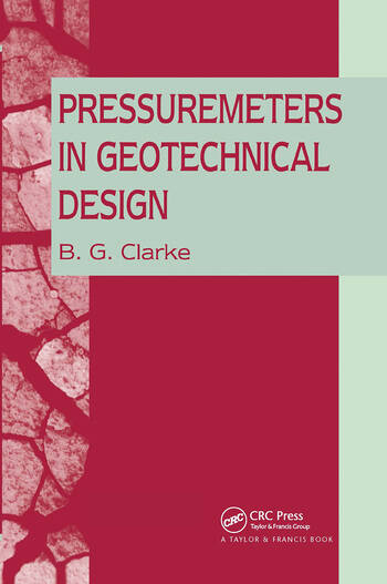 Pressuremeters in Geotechnical Design book cover