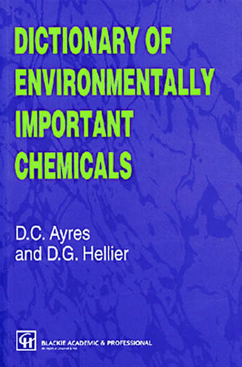 Dictionary of Environmentally Important Chemicals book cover