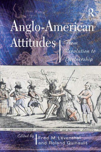 Anglo-American Attitudes From Revolution to Partnership book cover