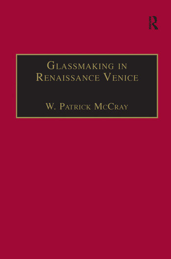 Glassmaking in Renaissance Venice The Fragile Craft book cover