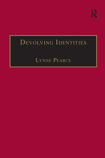 Devolving Identities Feminist Readings in Home and Belonging book cover
