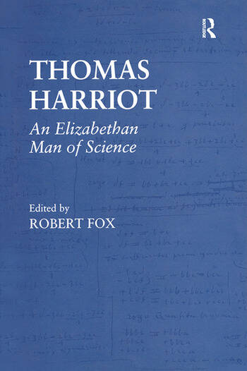 Thomas Harriot An Elizabethan Man of Science book cover
