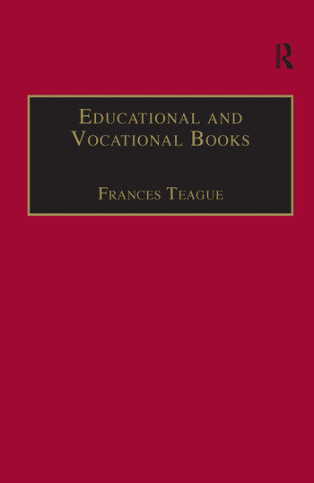 Educational and Vocational Books Printed Writings 1641–1700: Series II, Part One, Volume 5 book cover