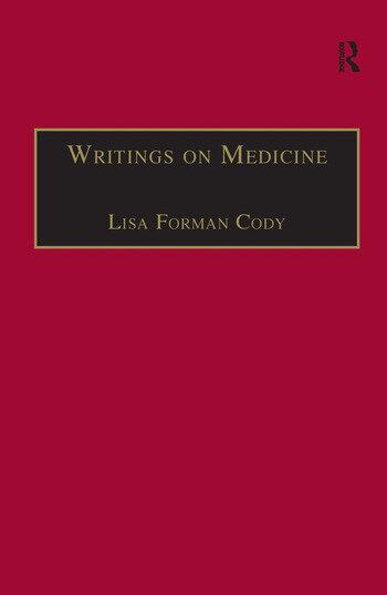 Writings on Medicine Printed Writings 1641–1700: Series II, Part One, Volume 4 book cover