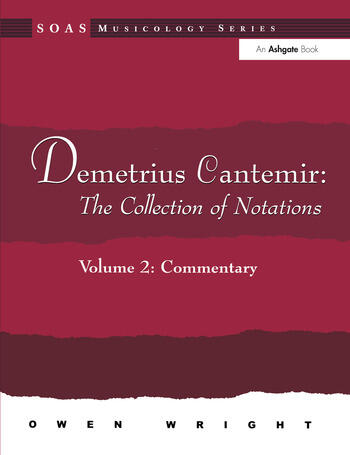 Demetrius Cantemir: The Collection of Notations Volume 2: Commentary book cover
