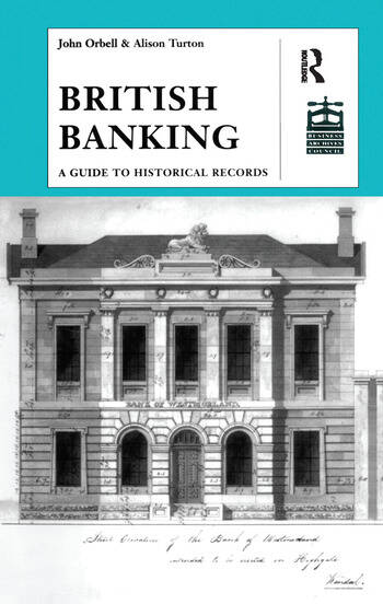 British Banking A Guide to Historical Records book cover