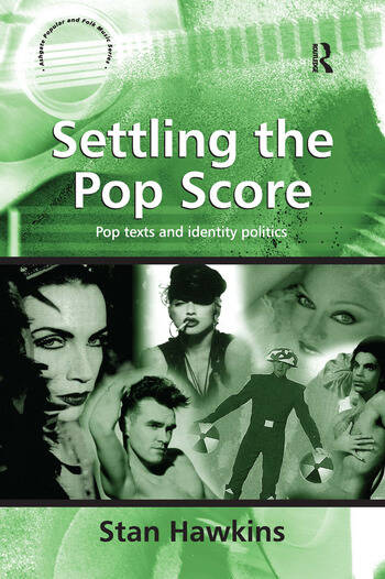 Settling the Pop Score Pop Texts and Identity Politics book cover