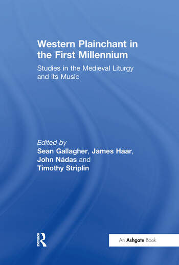 Western Plainchant in the First Millennium Studies in the Medieval Liturgy and its Music book cover