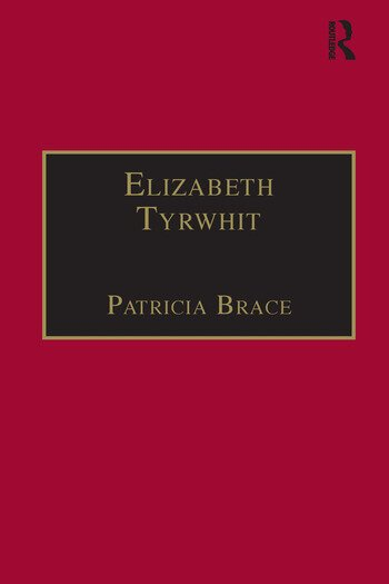 Elizabeth Tyrwhit Printed Writings 1500–1640: Series I, Part Three, Volume 1 book cover