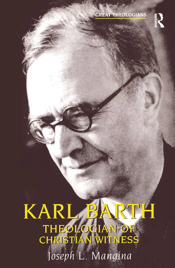 Karl Barth Theologian of Christian Witness book cover