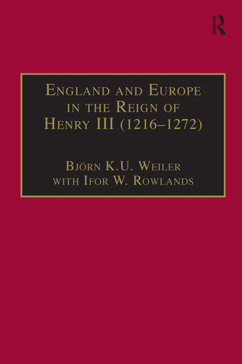 England and Europe in the Reign of Henry III (1216–1272) book cover