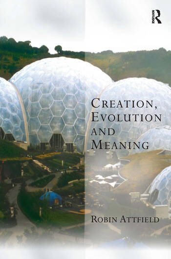 Creation, Evolution and Meaning book cover
