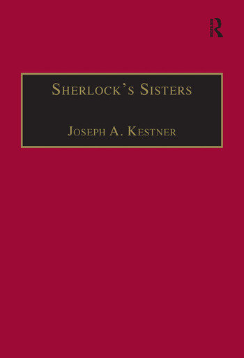 Sherlock's Sisters The British Female Detective, 1864-1913 book cover