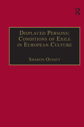 Displaced Persons: Conditions of Exile in European Culture book cover