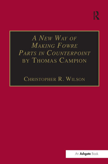 A New Way of Making Fowre Parts in Counterpoint by Thomas Campion and Rules how to Compose by Giovanni Coprario book cover