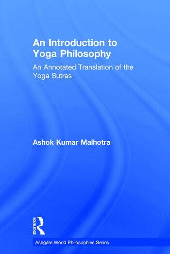 An Introduction to Yoga Philosophy An Annotated Translation of the Yoga Sutras book cover
